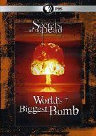 Největší bomba na světě (World's Biggest Bomb)