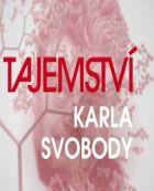 TV program: Tajemství Karla Svobody