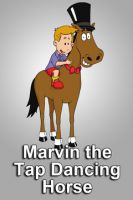 TV program: Marvin the Tap-Dancing Horse