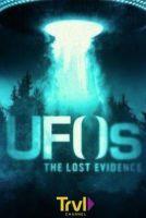 TV program: UFO: Ztracené důkazy (UFOs: The Lost Evidence)