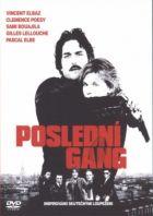 TV program: Poslední gang (Dernier gang, Le)