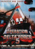 TV program: Operace Delta Force 5: Exploze (Operation Delta Force 5: Random Fire)