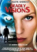 TV program: Vražedná posedlost (Deadly Visions)