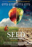 Ohrožená semínka (Seed: The Untold Story)