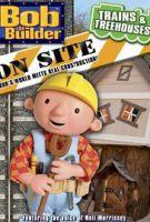 TV program: Bořek na stavbě: Vláčky a domek ve větvích (Bob the Builder on Site: Trains and Treehouses)