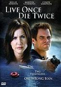 TV program: Žiješ jednou, zemřeš dvakrát (Live Once, Die Twice)