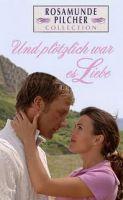 TV program: A najednou to byla láska (Rosamunde Pilcher - Und plötzlich war es Liebe)