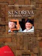 TV program: Kus dřeva ze stromu