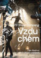 Losers Cirque Company: Vzduchem