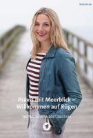 Praxis mit Meerblick - Willkommen auf Rügen