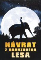 TV program: Návrat z bronzového lesa (Sunny et l'éléphant)