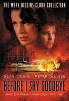 TV program: Zločiny podle Mary Higgins Clarkové: Než se rozloučím (Before I Say Goodbye)