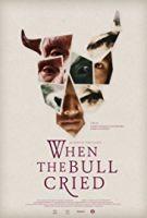 Když býk zaplakal (When the Bull Cried)