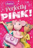 Angelina Ballerina: Perfectly Pink