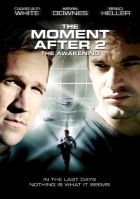 TV program: Chvíle poté 2: Probuzení (The Moment After 2)