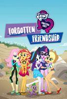 TV program: My Little Pony Equestria Girls - Zapomenuté přátelství (My Little Pony Equestria Girls: Forgotten Friendship)