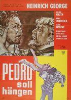 Pedro má viset (Pedro soll hängen)