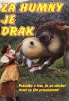 Za humny je drak