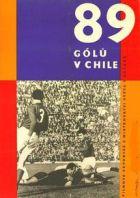 TV program: 89 gólů v Chile