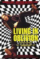 Život v oblouznění (Living in Oblivion)