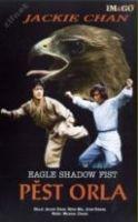 Pěst Orlího stínu (Ding Tian li Di/Eagle Shadow Fist)