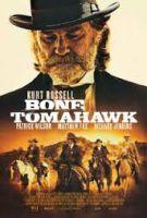 Kostěný tomahawk (Bone Tomahawk)