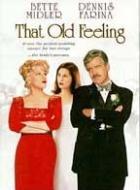 Stará láska nerezaví (That Old Feeling)