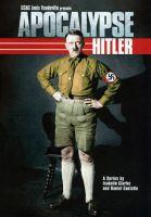 TV program: Apokalypsa - Hitler (Apocalypse - Hitler)