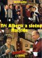 Tři Alberti a slečna Matylda