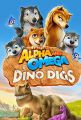 Alpha and Omega 6 : Dino Digs
